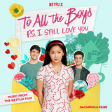 To All the Boys: P.S. I Still Love You OST