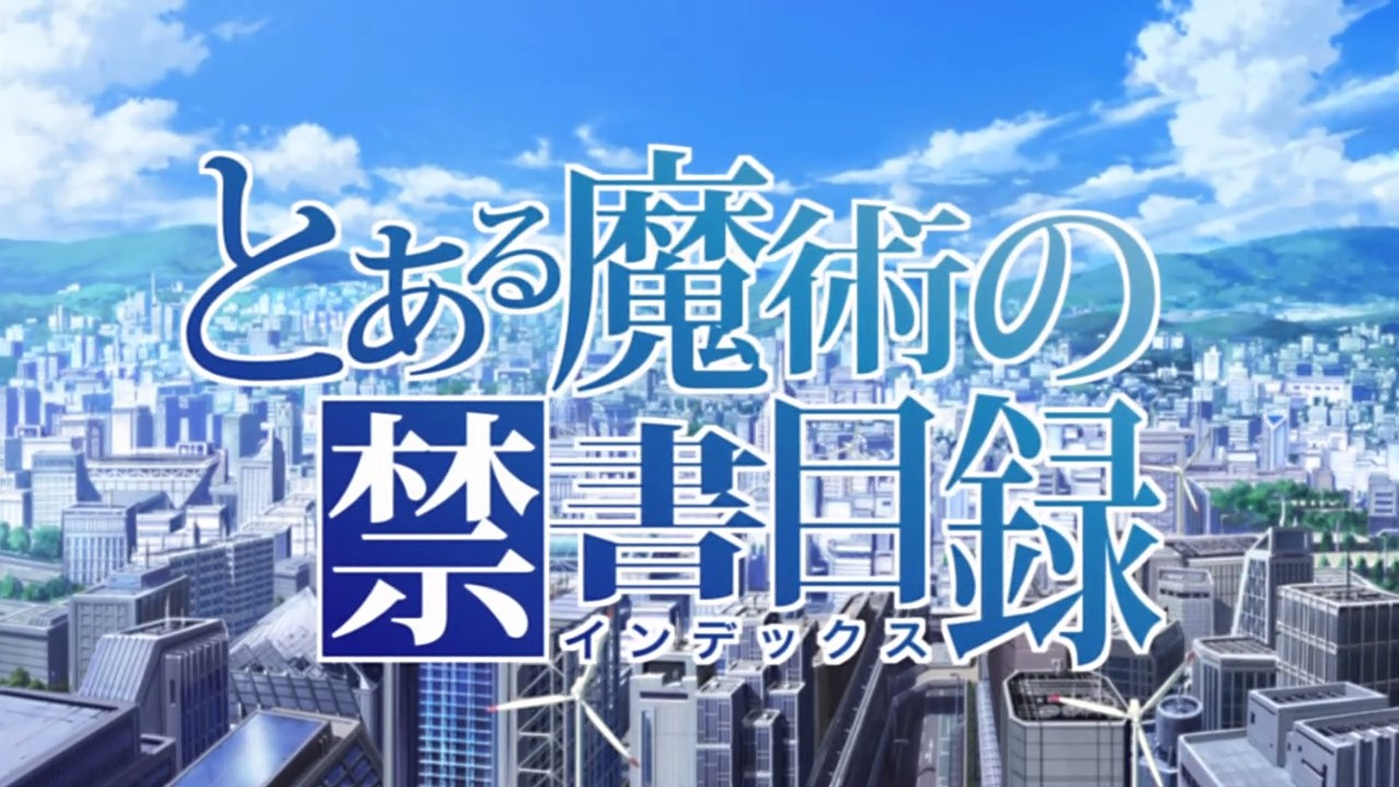 Toaru Majutsu no Index (anime) | Toaru Majutsu no Index Wiki