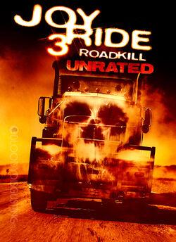 Joy Ride 3 Road Kill