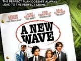 New Wave, A (2006)