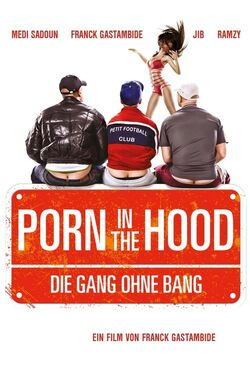 Porn in the Hood2012
