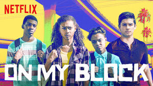 On My Block2018