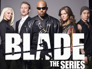 Blade The Series2006