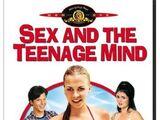Sex and the Teenage Mind (2002)