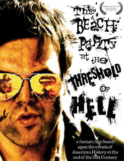 The Beach Party at the Threshold of Hell
