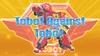 TOBOT 312 Tobot Against Tobot
