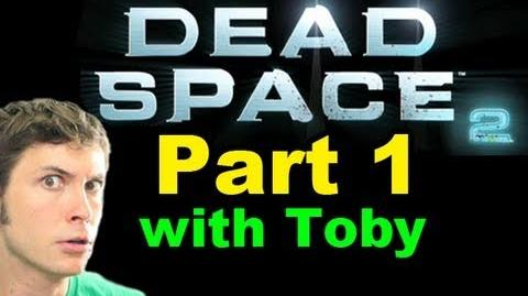 Let's Play Dead Space 2 - I'm Screwed - Part 1-0