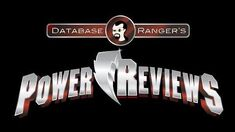 "Power Rangers Megaforce Episode 18 ""The Human Condition"" - Database Ranger's Power Reviews 49"