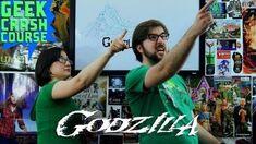 Godzilla - Geek Crash Course