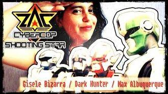Cybercop - Shooting Star (Gisele Bizarra, Dark Hunter e Max Albuquerque)