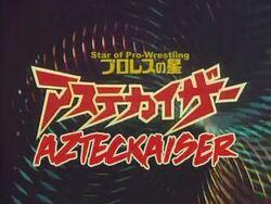 Azteckaiser Title card