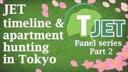 Tokyo JET panel Part 2 JET timeline & apartment hunting in Tokyo