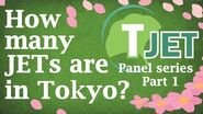 Tokyo JET panel Part 1 How many JETs are in Tokyo?