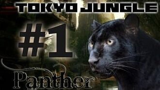 Tokyo Jungle Panther Survive over 100 years Part 1 of 4