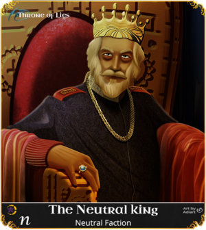 The Neutral King