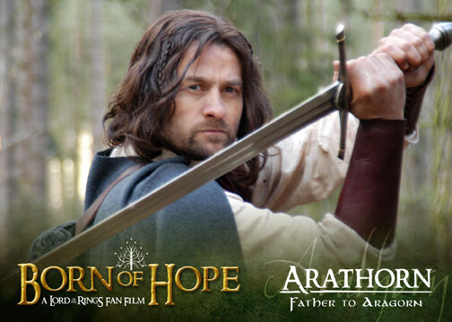 "Arathorn ""Born of Hope"""