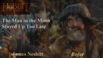 The Hobbit- An Unexpected Journey 'bofur song, lyrics' - The Man In The Moon Stayed Up To Late