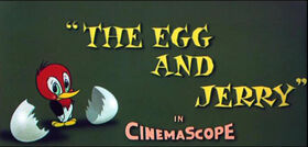 The Egg and Jerry Title