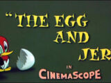 The Egg and Jerry