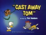 Cast Away Tom