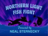 Northern Light Fish Fight