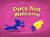 Pets Not Welcome