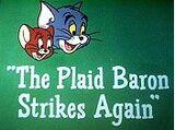 The Plaid Baron Strikes Again