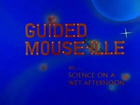 Guided Mouse-ille Title Card