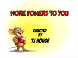 More Powers to You