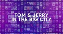 Tom and Jerry and the Big City Title Leak