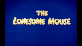 LonesomeMouseTitle