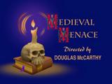 Medieval Menace