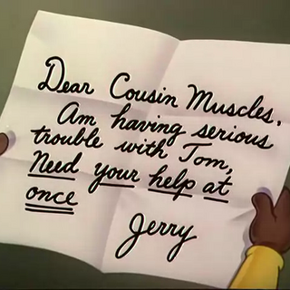 Muscles reading Jerry's letter