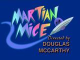 Martian Mice