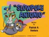 Slowpoke Antonio (episode)