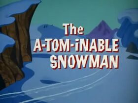The A-Tom-Inable Snowman Title Screen