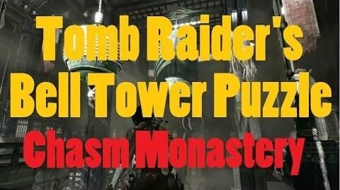 Tomb Raider - Chasm Monastery Bell Tower Puzzle