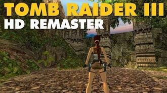 Tomb Raider III HD Remaster (JUNGLE Level Preview)