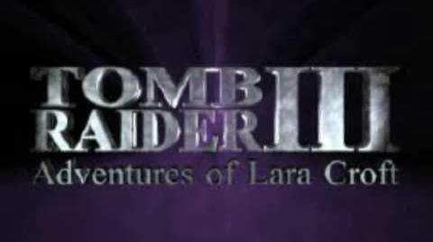 Tomb Raider III The Adventures Of Lara Croft trailer