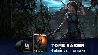 Shadow of the Tomb Raider - Tobii Eye Tracking
