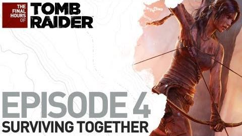 """Tomb Raider The Final Hours DE - Episode 4 """"Gemeinsam überleben"""""""