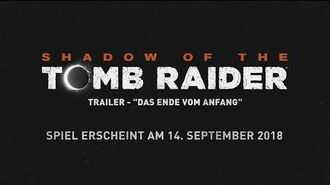 """SHADOW OF THE TOMB RAIDER - """"Das Ende vom Anfang"""" Trailer"""