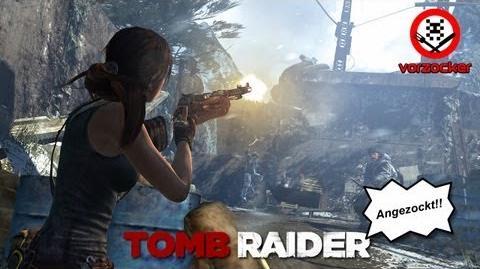Let's play Tomb Raider - Sexy Lara, geiles Game! VORZOCKER Ep. 155