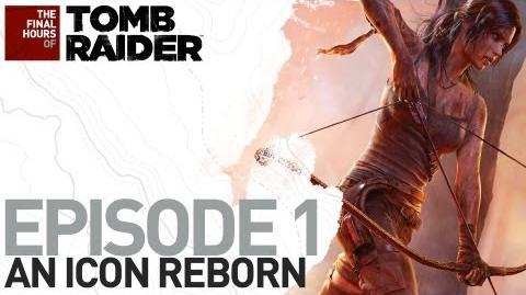 Tomb Raider DE The Final Hours - Episode 1 - Wiedergeburt einer Ikone