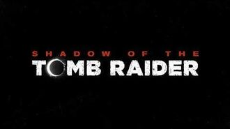 SHADOW OF THE TOMB RAIDER - Announcement Teaser 4K