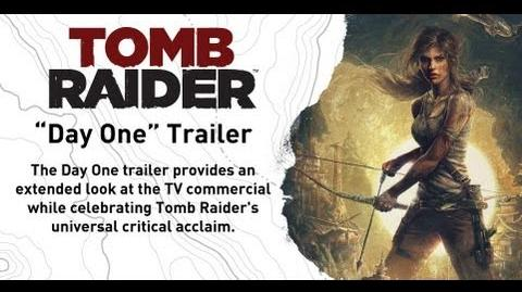 "Tomb Raider RU ""Day One"" Trailer"