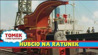 Hubcio na Ratunek - (HD) -Seria 6-