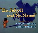 Dr. Jekyll y el Sr. Ratón