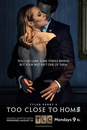 image too close to home season 1 poster tlc key art jpg too