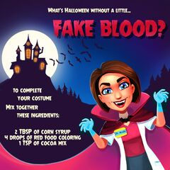 What's Halloween without a little... FAKE BLOOD? To complete your costume mix together these ingredients: 2 Tbsp of Corn Syrup, 4 Drops of Red Food Coloring, and 1 Tsp of Cocoa Mix.